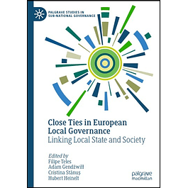 Close Ties in European Local Governance: Linking Local State and Society