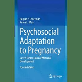 Psychosocial Adaptation to Pregnancy: Seven Dimensions of Maternal Development