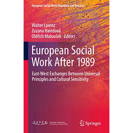 European Social Work After 1989: East-West Exchanges Between Universal Principles and Cultural Sensitivity