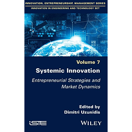 Systemic Innovation: Entrepreneurial Strategies and Market Dynamics
