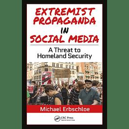 Extremist Propaganda in Social Media: A Threat to Homeland Security