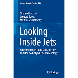 Looking Inside Jets: An Introduction to Jet Substructure and Boosted-object Phenomenology
