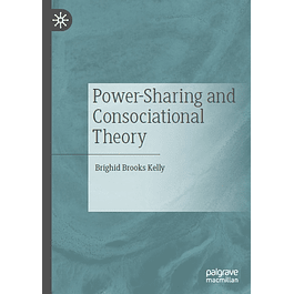 Power-Sharing and Consociational Theory