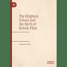 The Brighton School and the Birth of British Film