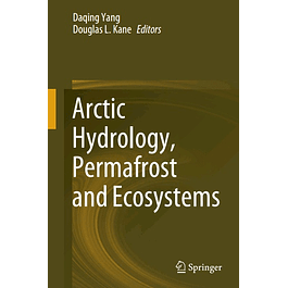 Arctic Hydrology, Permafrost and Ecosystems