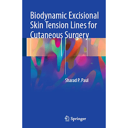Biodynamic Excisional Skin Tension Lines for Cutaneous Surgery