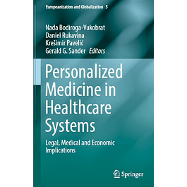 Personalized Medicine in Healthcare Systems: Legal, Medical and Economic Implications