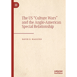 """The US """"Culture Wars"""" and the Anglo-American Special Relationship"""