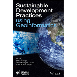 Sustainable Development Practices Using Geoinformatics