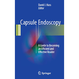 Capsule Endoscopy: A Guide to Becoming an Efficient and Effective Reader