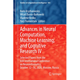 Advances in Neural Computation, Machine Learning, and Cognitive Research IV