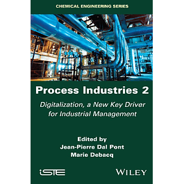 Process Industries 2: Digitalization, a New Key Driver for Industrial Management