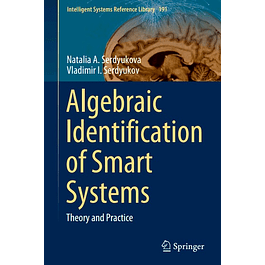 Algebraic Identification of Smart Systems: Theory аnd Practice