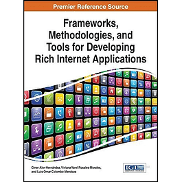 Frameworks, Methodologies, and Tools for Developing Rich Internet Applications