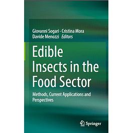 Edible Insects in the Food Sector: Methods, Current Applications and Perspectives
