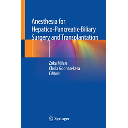 Anesthesia for Hepatico-Pancreatic-Biliary Surgery and Transplantation