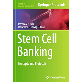 Stem Cell Banking: Concepts and Protocols