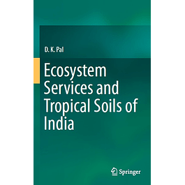 Ecosystem Services and Tropical Soils of India