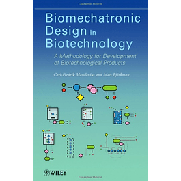 Biomechatronic Design in Biotechnology: A Methodology for Development of Biotechnological Products