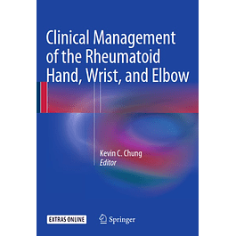 Clinical Management of the Rheumatoid Hand, Wrist, and Elbow