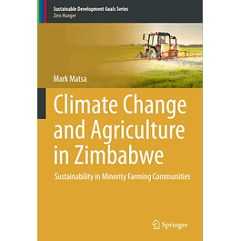 Climate Change and Agriculture in Zimbabwe: Sustainability in Minority Farming Communities