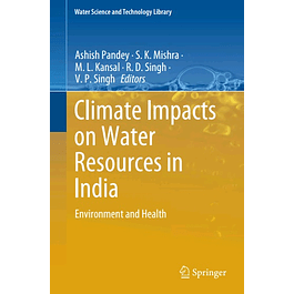 Climate Impacts on Water Resources in India: Environment and Health