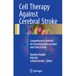 Cell Therapy Against Cerebral Stroke: Comprehensive Reviews for Translational Researches and Clinical