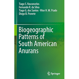 Biogeographic Patterns of South American Anurans