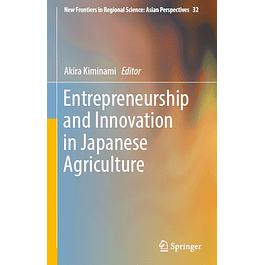 Entrepreneurship and Innovation in Japanese Agriculture