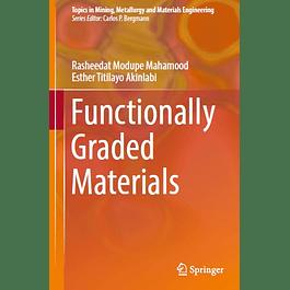 Functionally Graded Materials
