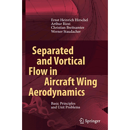 Separated and Vortical Flow in Aircraft Wing Aerodynamics: Basic Principles and Unit Problems
