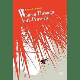 Women Through Anti-Proverbs