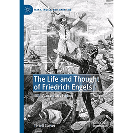 The Life and Thought of Friedrich Engels: 30th Anniversary Edition
