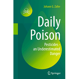 Daily Poison: Pesticides - an Underestimated Danger