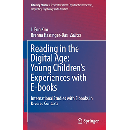 Reading in the Digital Age: Young Children's Experiences with E-books: International Studies with E-books in Diverse Contexts