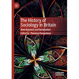 The History of Sociology in Britain: New Research and Revaluation