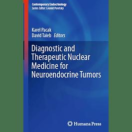 Diagnostic and Therapeutic Nuclear Medicine for Neuroendocrine Tumors