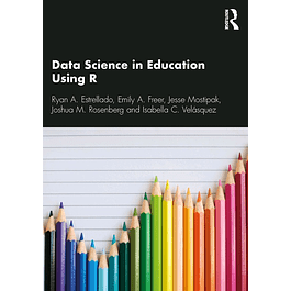 Data Science in Education Using R
