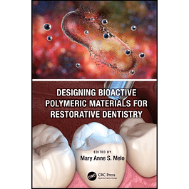 Designing Bioactive Polymeric Materials For Restorative Dentistry