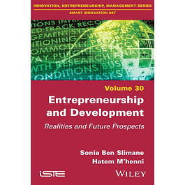 Entrepreneurship and Development: Realities and Future Prospects