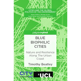 Blue Biophilic Cities: Nature and Resilience Along The Urban Coast