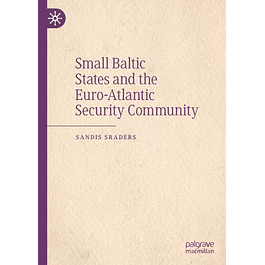 Small Baltic States and the Euro-Atlantic Security Community