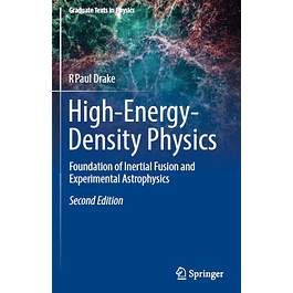 High-Energy-Density Physics: Fundamentals, Inertial Fusion, and Experimental Astrophysics