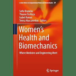 Women's Health and Biomechanics: Where Medicine and Engineering Meet