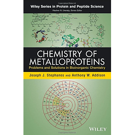 Chemistry of Metalloproteins: Problems and Solutions in Bioinorganic Chemistry