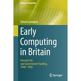 Early Computing in Britain: Ferranti Ltd. and Government Funding, 1948 — 1958
