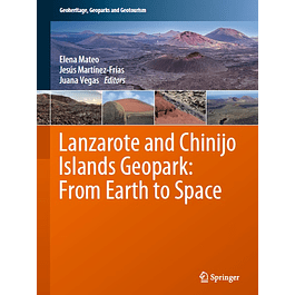 Lanzarote and Chinijo Islands Geopark: From Earth to Space