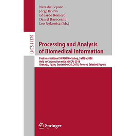 Processing and Analysis of Biomedical Information