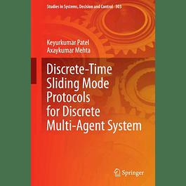 Discrete-Time Sliding Mode Protocols for Discrete Multi-Agent System