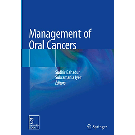 Management of Oral Cancers